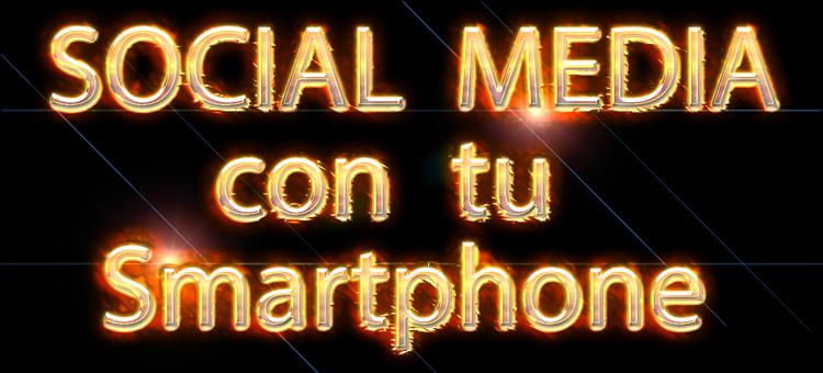 social media para smartphones - Social Media: Apps Imprescindibles